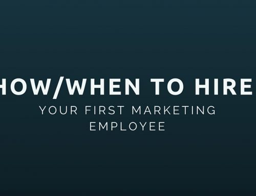 How/When to hire your first marketing employee